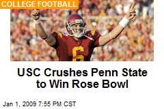 USC Crushes Penn State to Win Rose Bowl