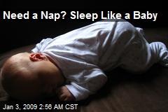 Need a Nap? Sleep Like a Baby