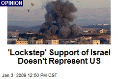 'Lockstep' Support of Israel Doesn't Represent US