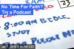 No Time For Faith? Try a Podcast