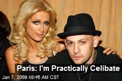 Paris: I'm Practically Celibate