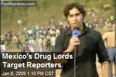 Mexico's Drug Lords Target Reporters
