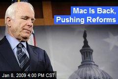 Mac Is Back, Pushing Reforms