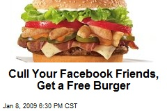 Cull Your Facebook Friends, Get a Free Burger
