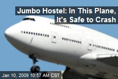 Jumbo Hostel: In This Plane, It's Safe to Crash