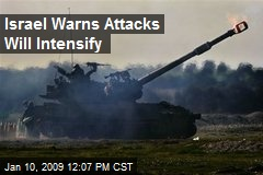 Israel Warns Attacks Will Intensify