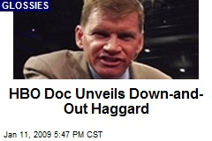 HBO Doc Unveils Down-and-Out Haggard