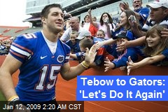 Tebow to Gators: 'Let's Do It Again'