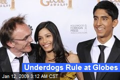 Underdogs Rule at Globes