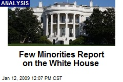 Few Minorities Report on the White House