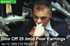Dow Off 25 Amid Poor Earnings