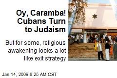 Oy, Caramba! Cubans Turn to Judaism
