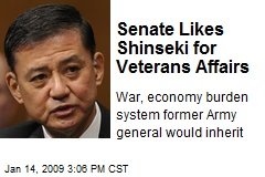 Senate Likes Shinseki for Veterans Affairs