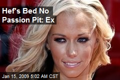 Hef's Bed No Passion Pit: Ex