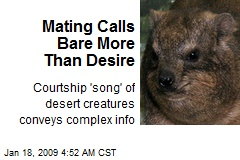 Mating Calls Bare More Than Desire