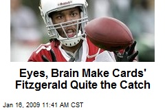 Eyes, Brain Make Cards' Fitzgerald Quite the Catch