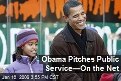 Obama Pitches Public Service—On the Net