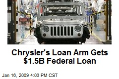 Chrysler's Loan Arm Gets $1.5B Federal Loan
