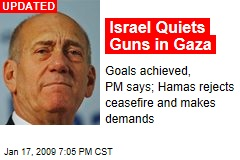 Israel Quiets Guns in Gaza