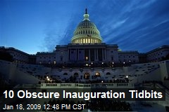 10 Obscure Inauguration Tidbits