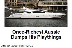 Once-Richest Aussie Dumps His Playthings