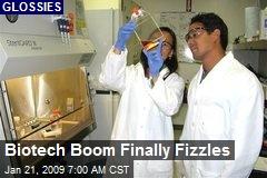 Biotech Boom Finally Fizzles