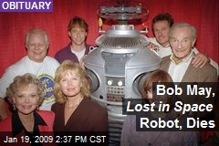 Bob May, Lost in Space Robot, Dies