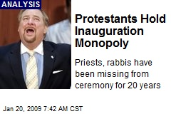 Protestants Hold Inauguration Monopoly