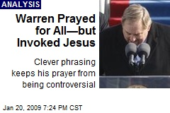Warren Prayed for All—but Invoked Jesus