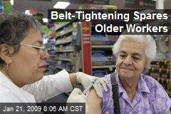 Belt-Tightening Spares Older Workers