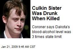 Culkin Sister Was Drunk When Killed