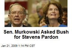 Sen. Murkowski Asked Bush for Stevens Pardon