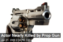 Actor Nearly Killed by Prop Gun