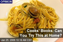 Cooks' Books: Can You Try This at Home?