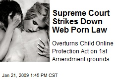 Supreme Court Strikes Down Web Porn Law