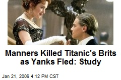 Manners Killed Titanic's Brits as Yanks Fled: Study