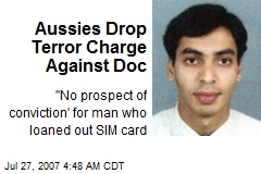 Aussies Drop Terror Charge Against Doc