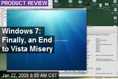Windows 7: Finally, an End to Vista Misery