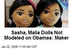 Sasha, Malia Dolls Not Modeled on Obamas: Maker