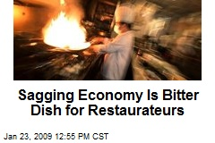 Sagging Economy Is Bitter Dish for Restaurateurs
