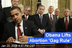 Obama Lifts Abortion 'Gag Rule'