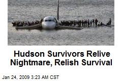 Hudson Survivors Relive Nightmare, Relish Survival