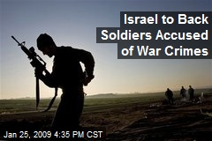 Israel to Back Soldiers Accused of War Crimes