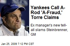 Yankees Call A-Rod 'A-Fraud,' Torre Claims
