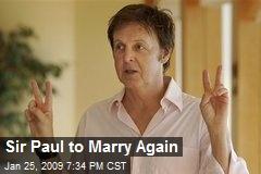 Sir Paul to Marry Again