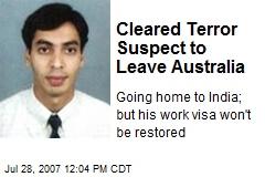 Cleared Terror Suspect to Leave Australia