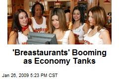 'Breastaurants' Booming as Economy Tanks