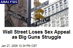 Wall Street Loses Sex Appeal as Big Guns Struggle