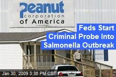 Feds Start Criminal Probe Into Salmonella Outbreak