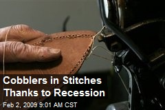 Cobblers in Stitches Thanks to Recession